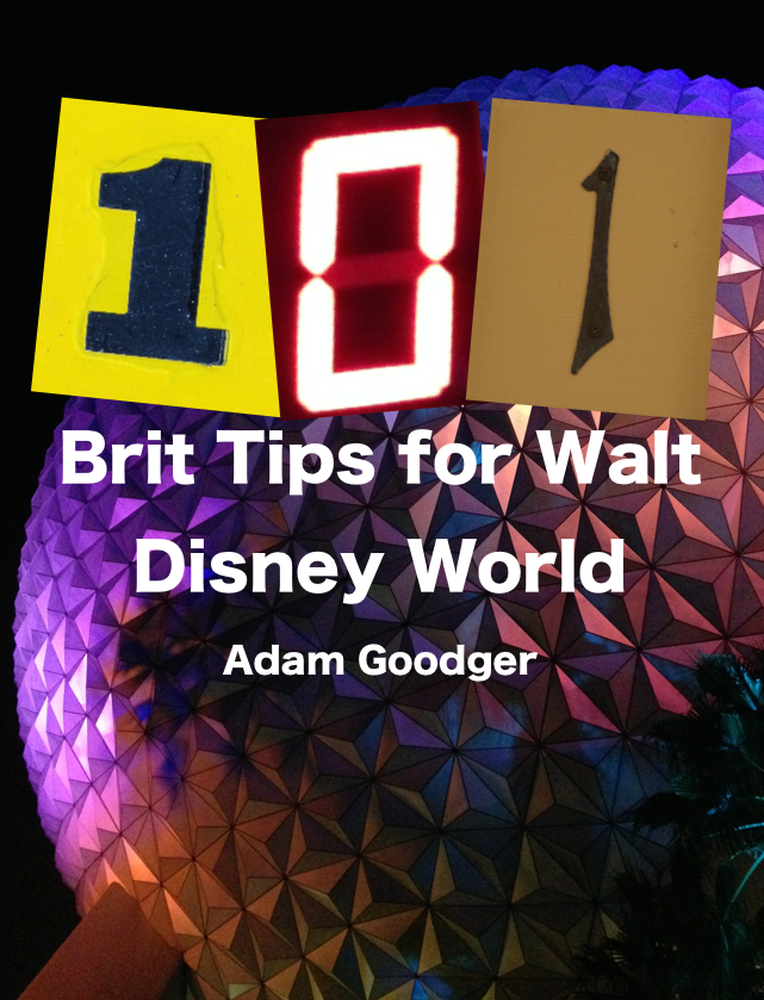 NEW: 101 Brit Tips to Walt Disney World